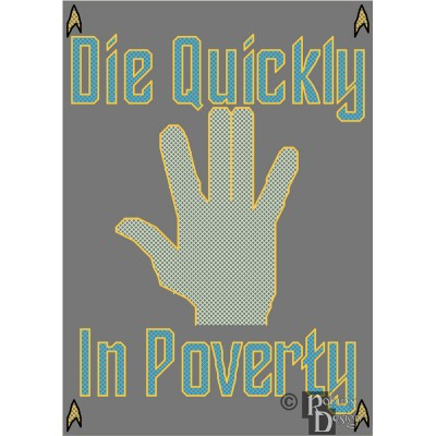 "Anti Vulcan Salute Spoof ""Die Quickly In Poverty"" Cross Stitch Pattern PDF"