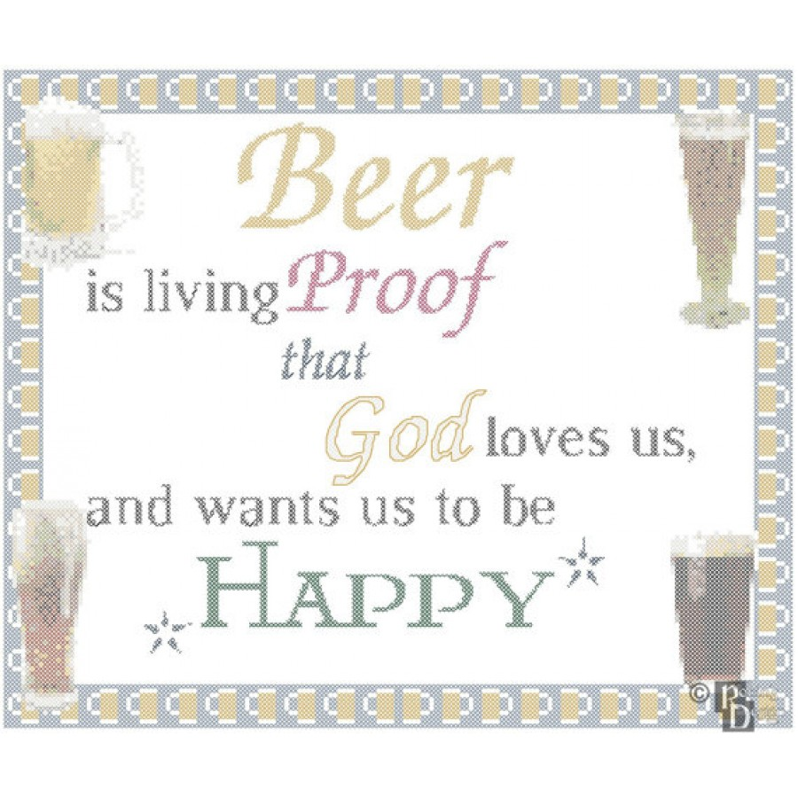 Beer is Living Proof That God Loves Us and Wants Us to be Happy Cross Stitch Pattern PDF