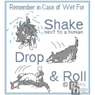 Dog Safety Poster In Case of Wet Fur Shake, Drop & Roll Cross Stitch Pattern PDF Download