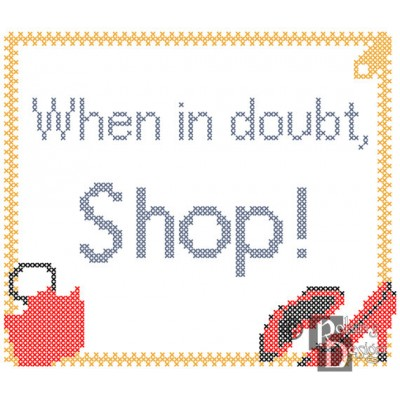 When in doubt, Shop Cross Stitch Pattern PDF Download