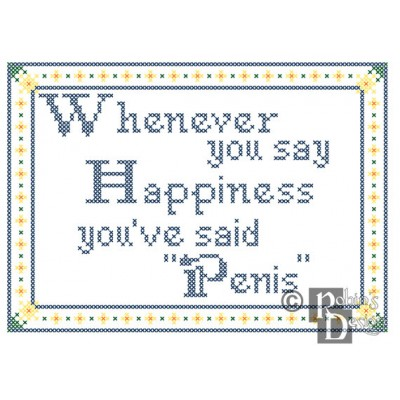 Whenever you say Happiness, you've said Pe--s Cross Stitch Pattern Mature PDF Download